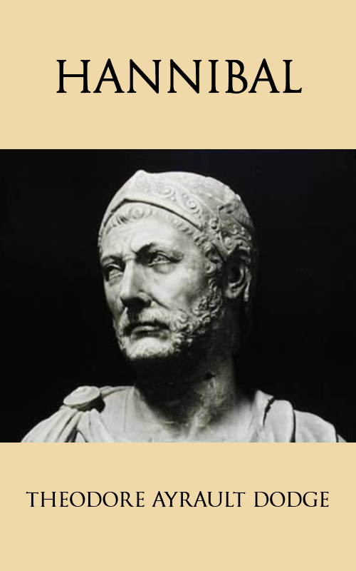 a biography of the life and military career of hannibal of carthage Few people in history have achieved more yet with such fatal consequences for the cause that they supported than hannibal in this lively and accessible study robert garland explores hannibal's fascinating but complex personality in the light of his extraordinary military and political career, which made him one of history's greatest survivors.