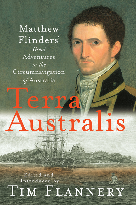 Terra Australis: Matthew Flinders' Great Adventures in the Circumnavigation of Australia