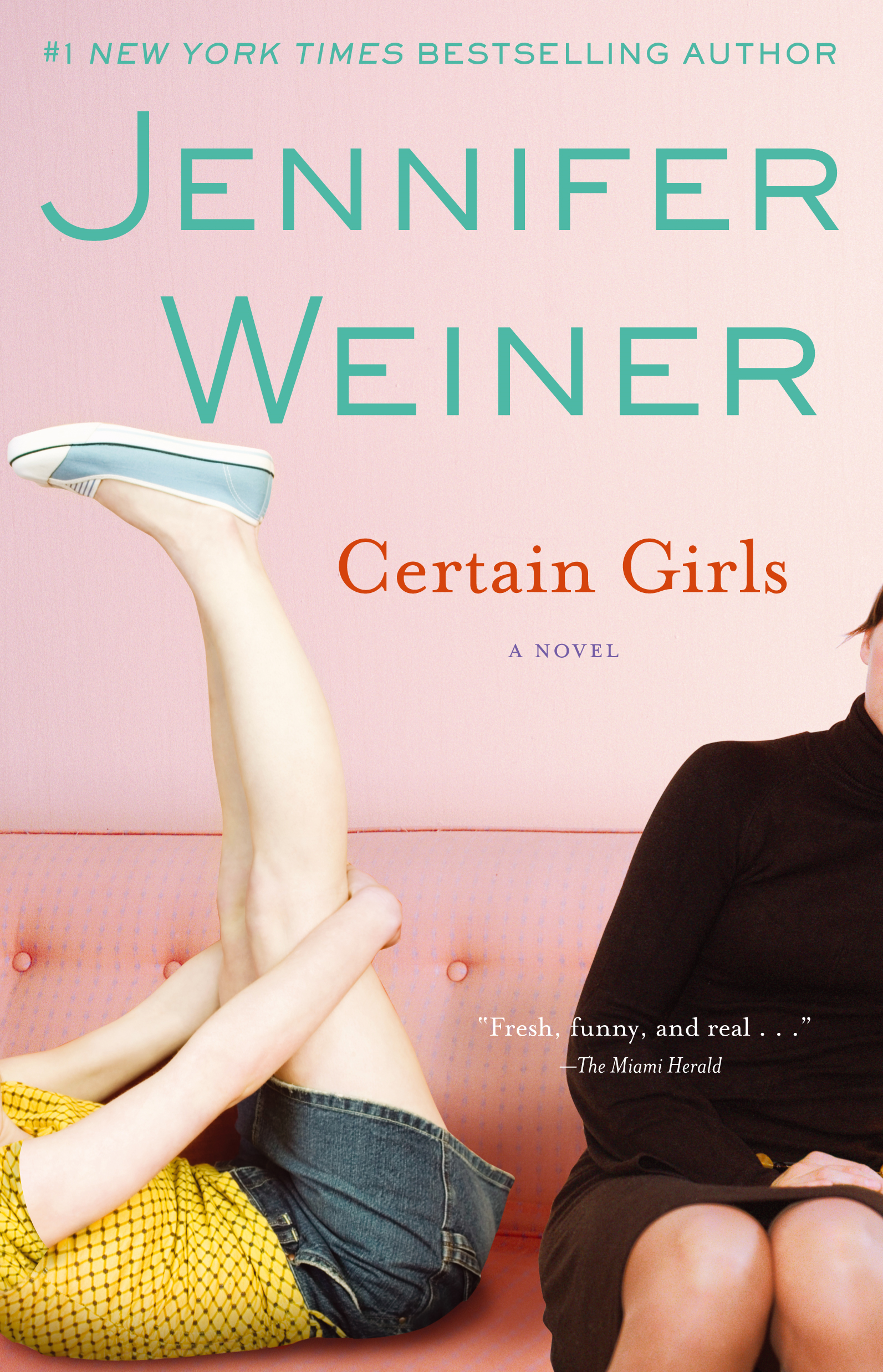 Certain Girls By: Jennifer Weiner