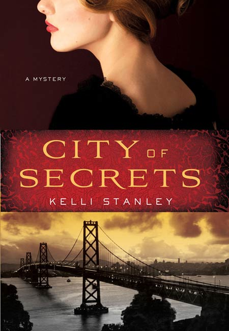 City of Secrets By: Kelli Stanley