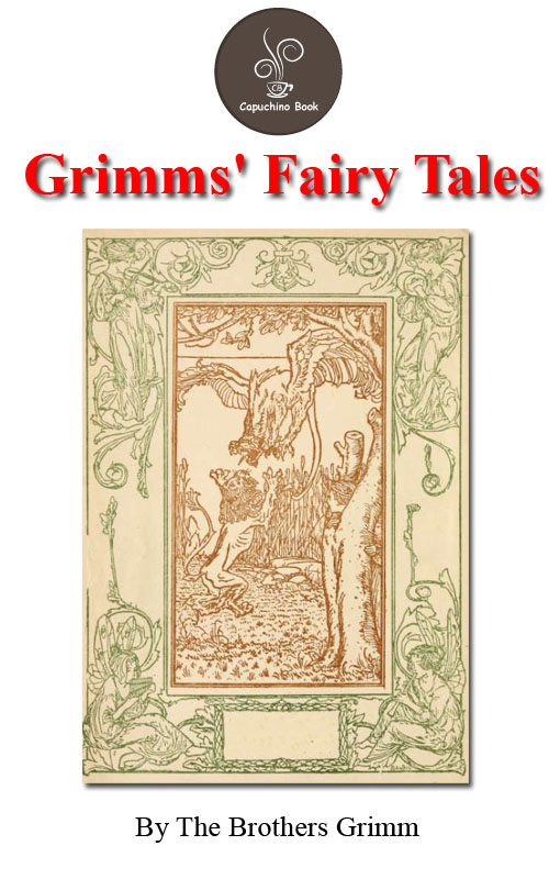 Grimm's Fairy Tales by Grimm  Jacob and Wilhelm (FREE Audiobook Included!)