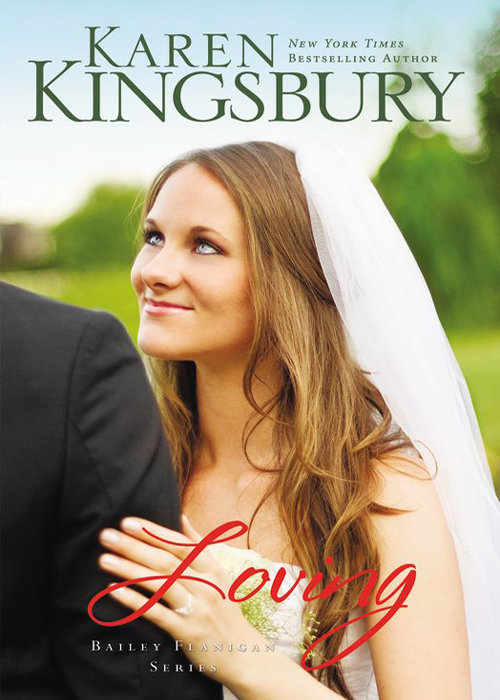 Loving By: Karen   Kingsbury