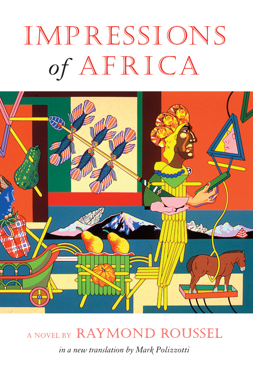 Impressions of Africa (French Literature Series) By: Raymond Roussel