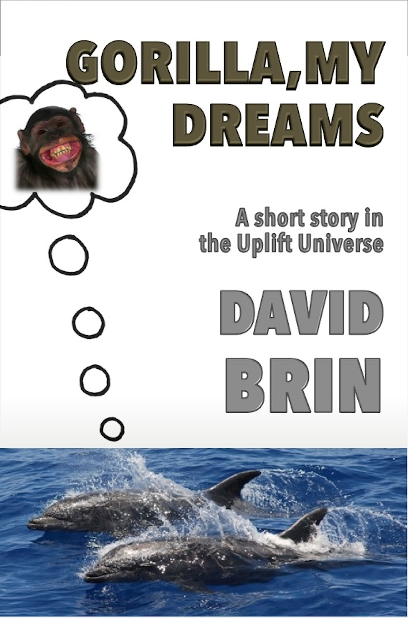 Gorilla, My Dreams By: David Brin
