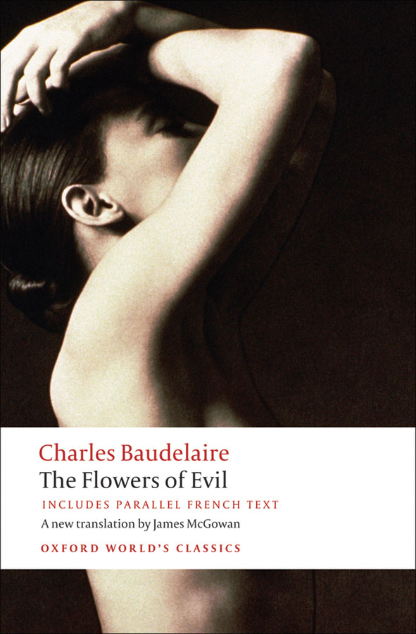 The Flowers of Evil By: Charles Baudelaire,Jonathan Culler