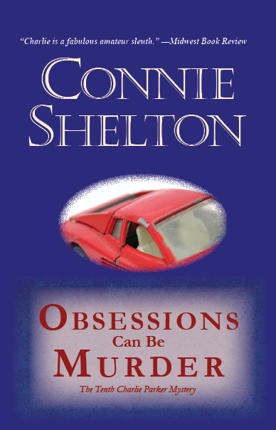 Obsessions Can Be Murder: The Tenth Charlie Parker Mystery By: Connie Shelton