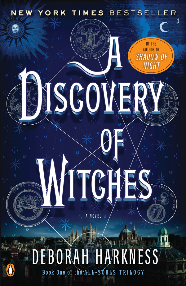 A Discovery of Witches: A Novel By: Deborah Harkness
