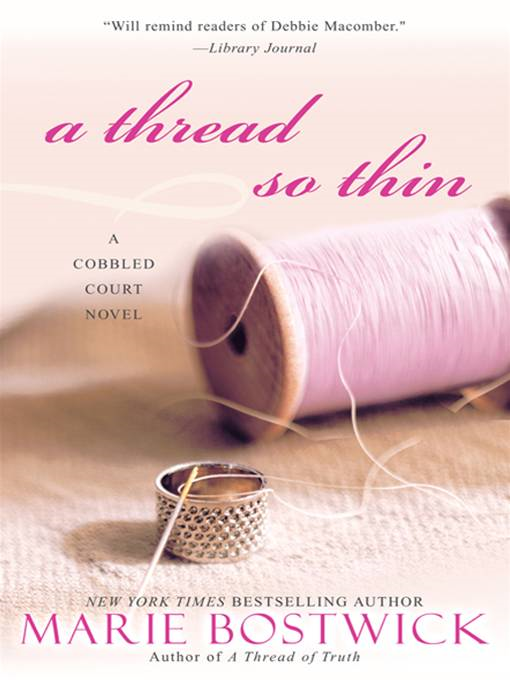 A Thread So Thin By: Marie Bostwick