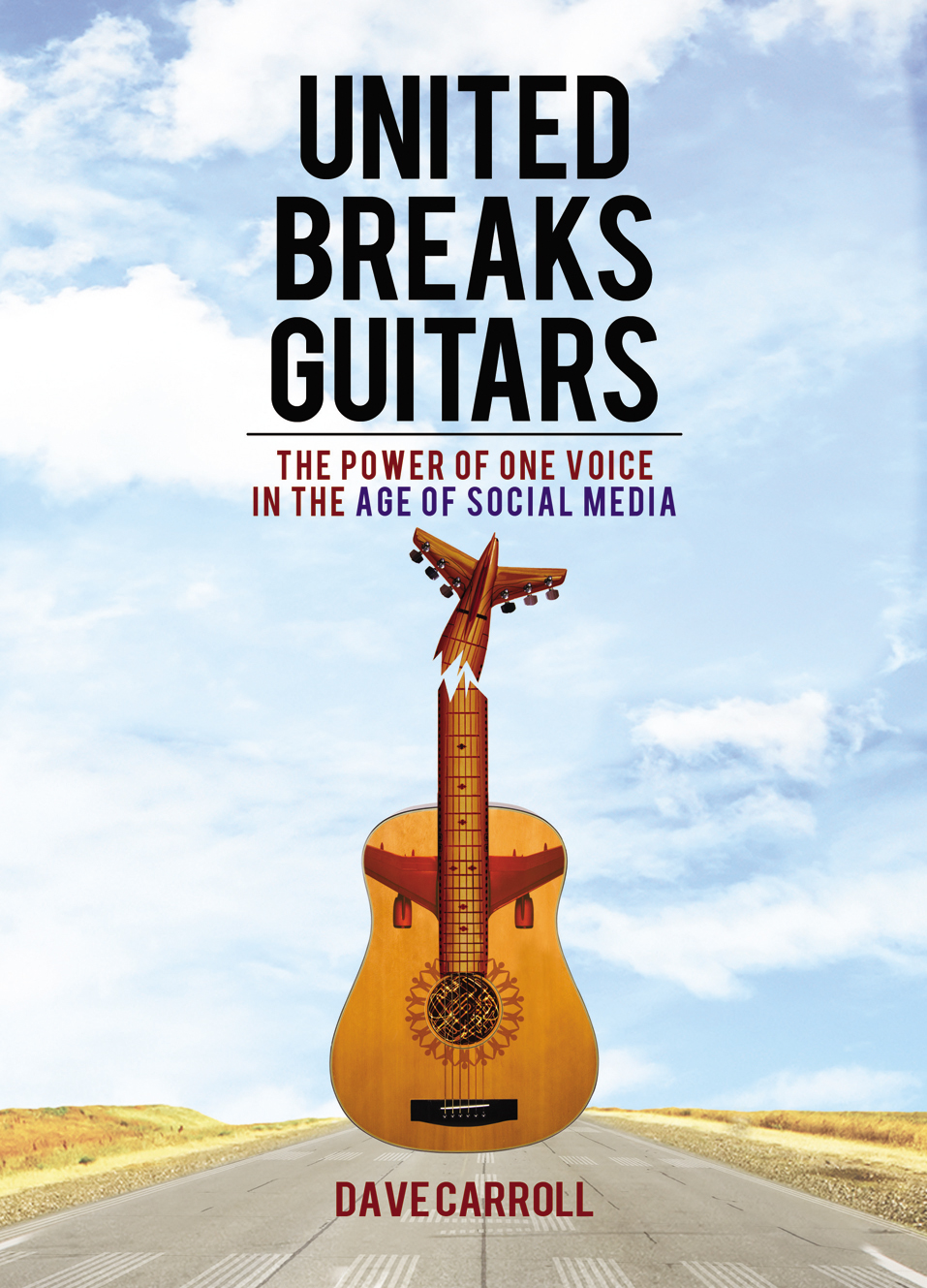 United Breaks Guitars By: Dave Carroll