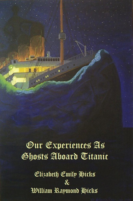 Our Experiences As Ghosts Aboard Titanic