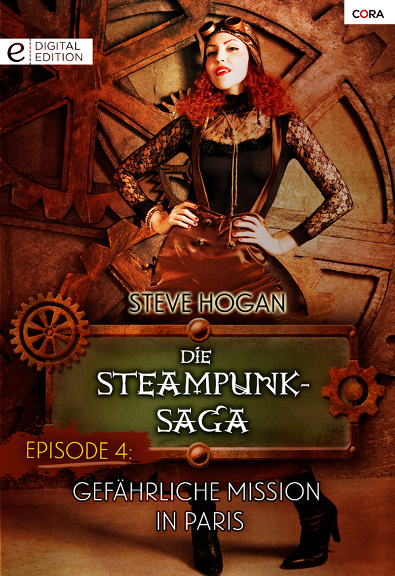Die Steampunk-Saga: Episode 4