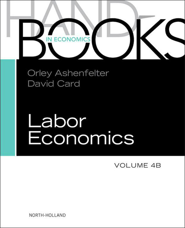 HANDBOOK OF LABOR ECONOMICS, VOL 4B