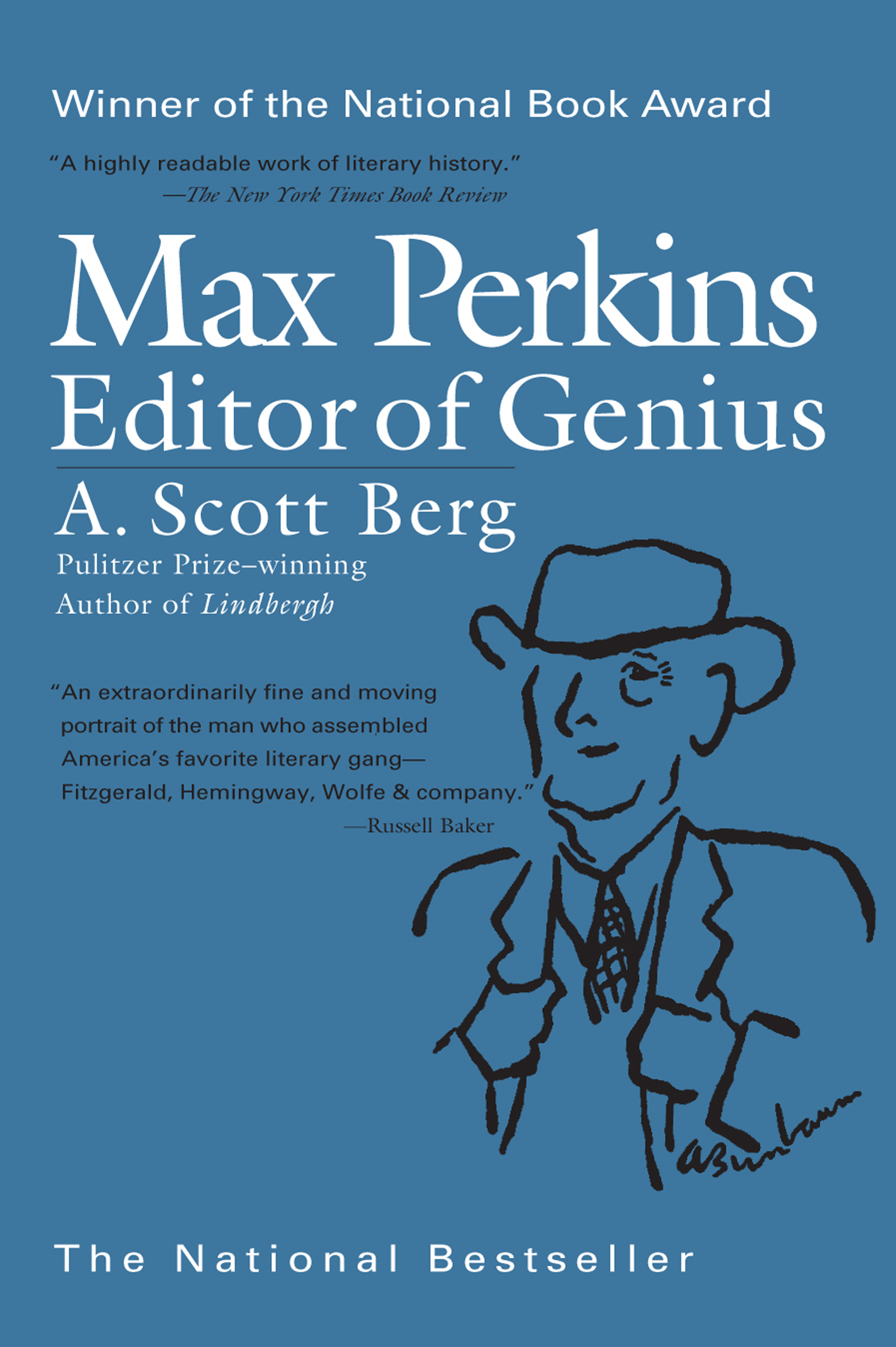Max Perkins: Editor of Genius By: A. Scott Berg