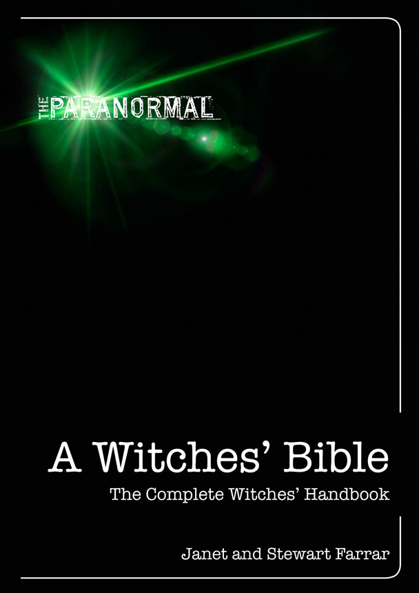 A Witches' Bible By: Janet and Stewart Farrar