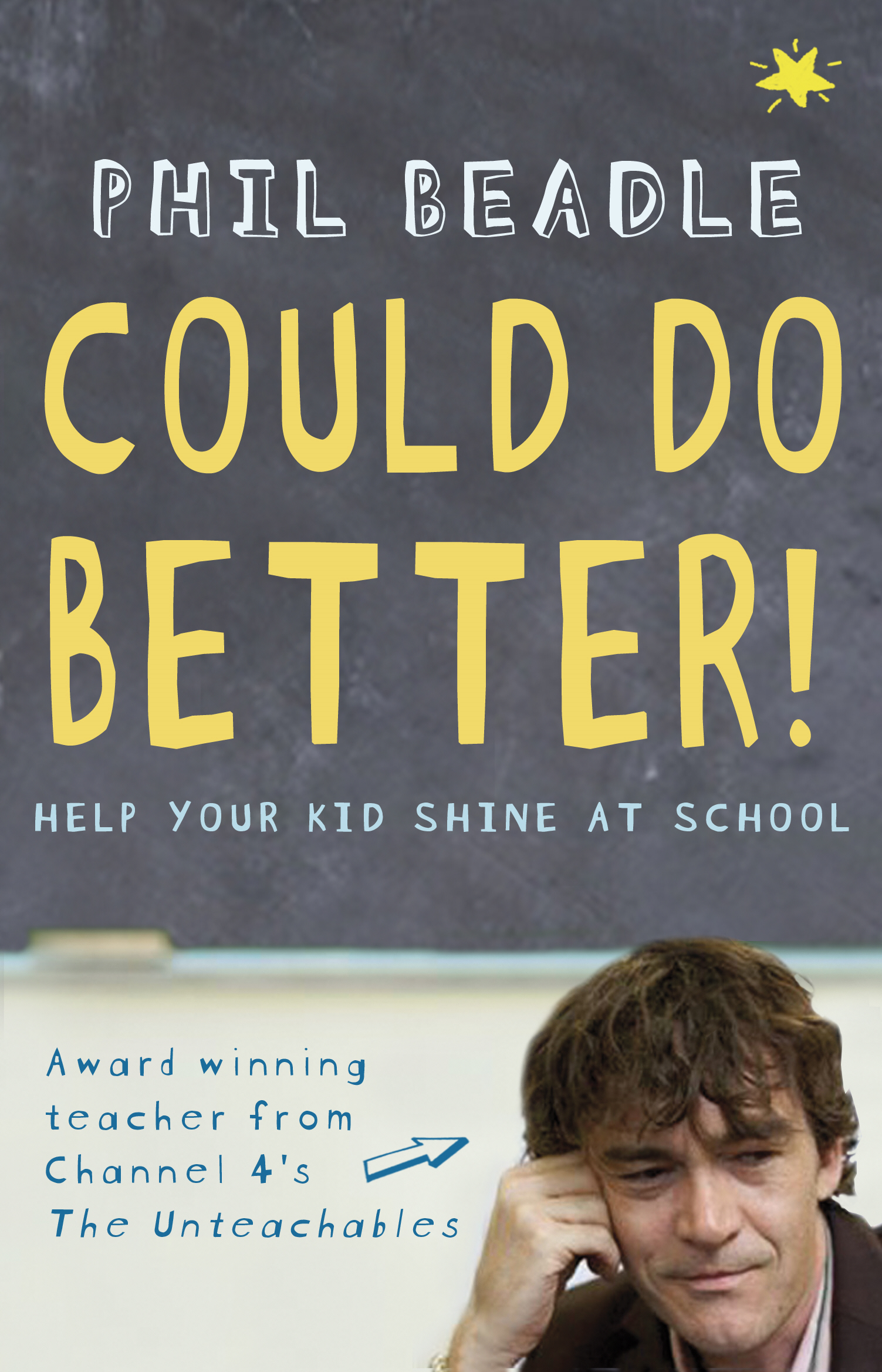 Could Do Better! Help Your Kid Shine At School