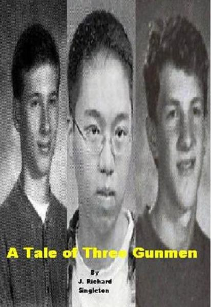 A Tale of Three Gunmen