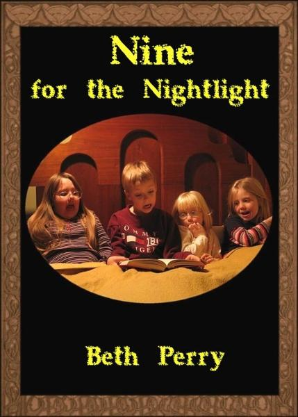 Nine for the Nightlight By: Beth Perry