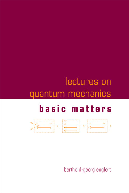 Lectures on Quantum Mechanics:Volume 1: Basic Matters