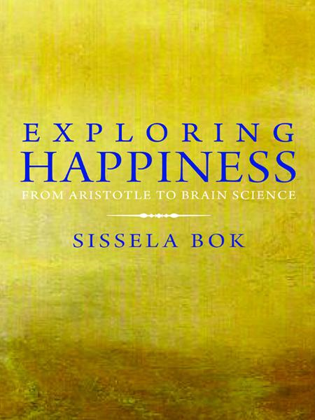 download exploring <b>happiness</b>: from aristotle to brain science bo