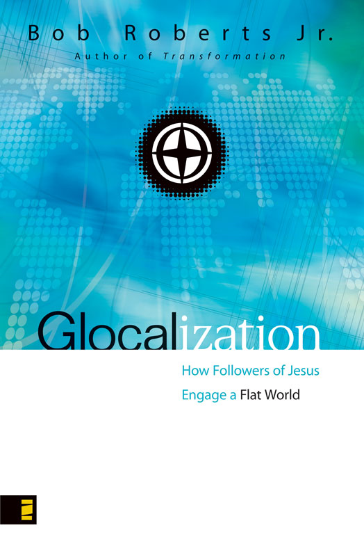 Glocalization By: Bob   Roberts  Jr.