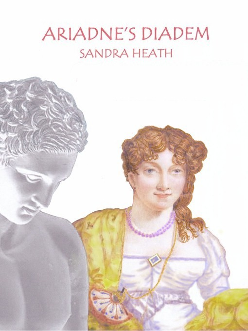 Ariadne's Diadem By: Sandra Heath