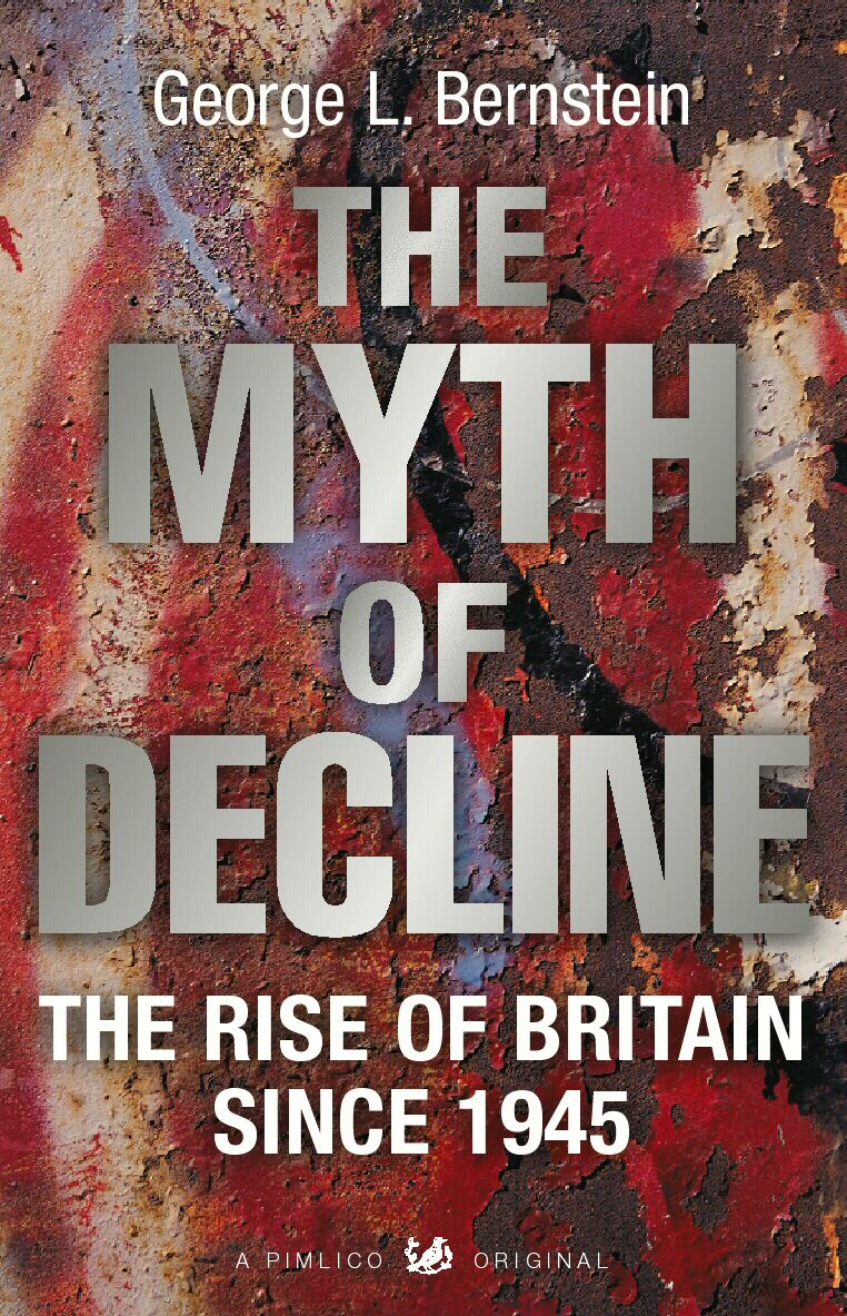 The Myth Of Decline By: George L Bernstein