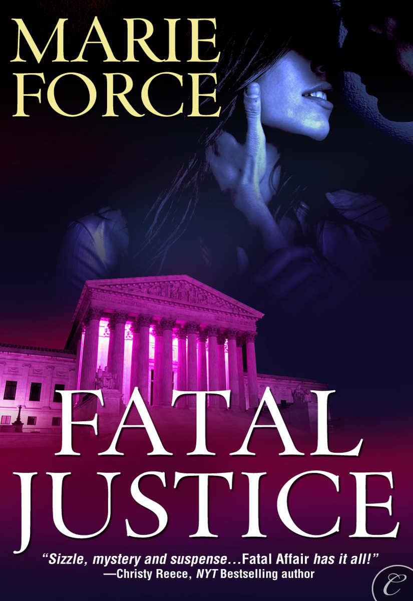 Fatal Justice: Book Two of the Fatal Series By: Marie Force