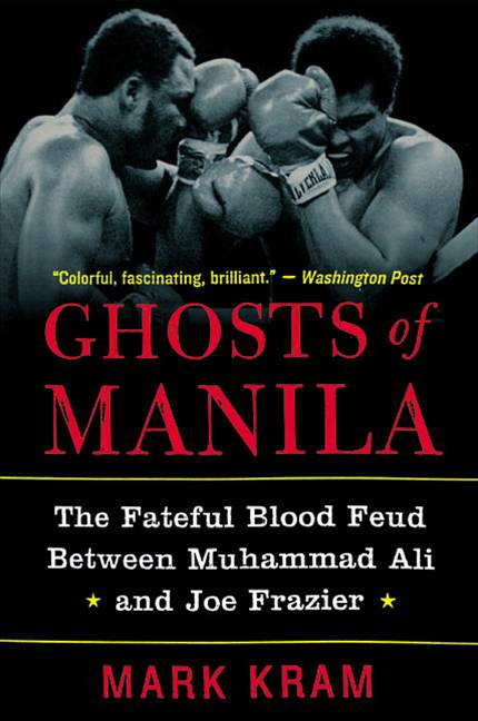 Ghosts of Manila By: Mark Kram