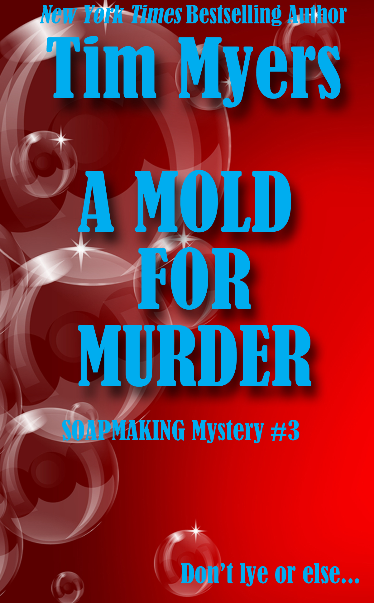 A Mold for Murder By: Tim Myers