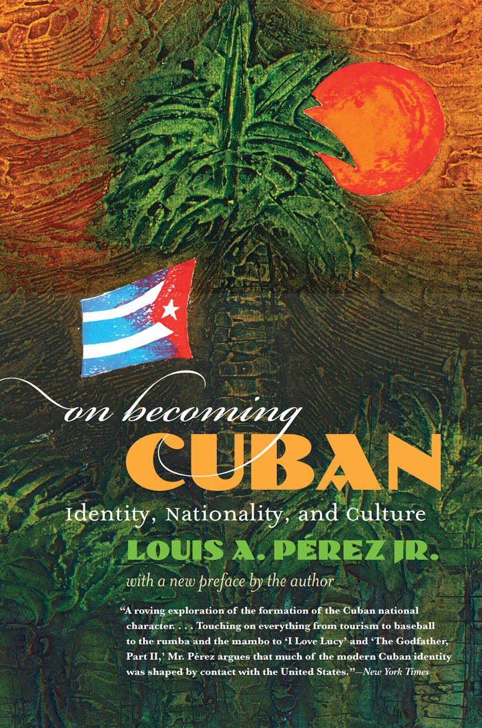 On Becoming Cuban