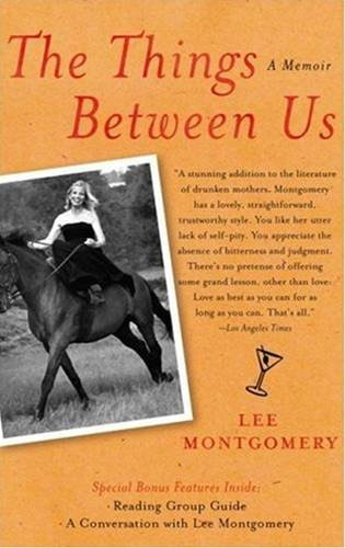 The Things Between Us By: Lee Montgomery