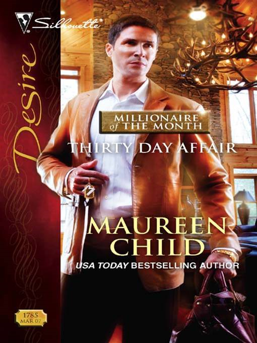 Thirty Day Affair By: Maureen Child