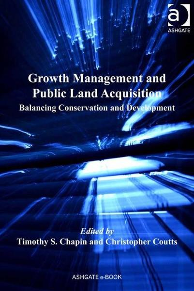 Growth Management and Public Land Acquisition By: Chapin, Timothy S.
