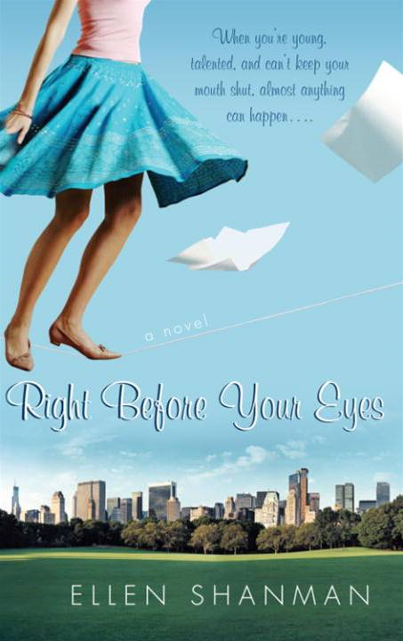 Right Before Your Eyes By: Ellen Shanman