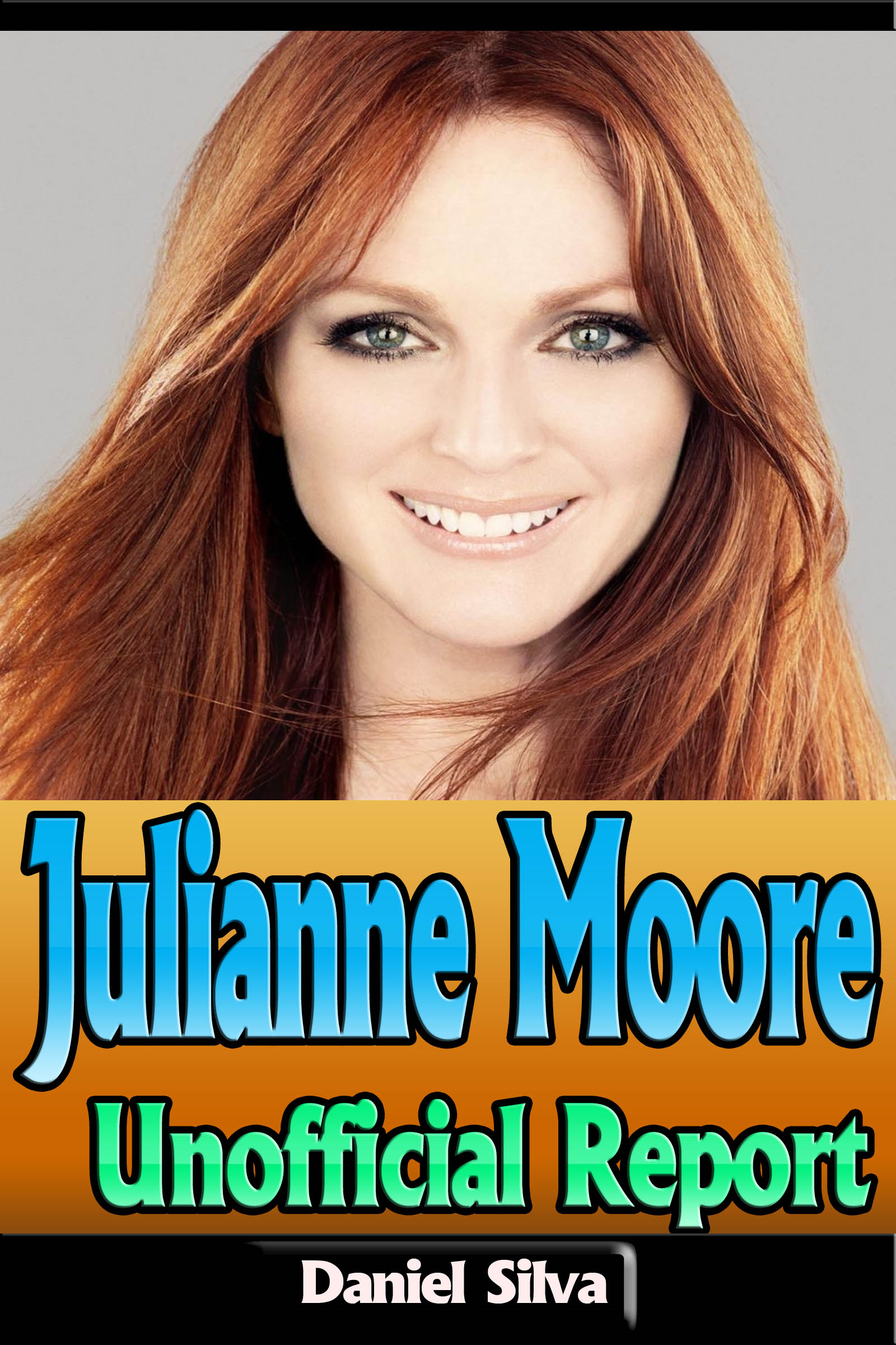 Daniel Silva - Julianne Moore – Unofficial Report