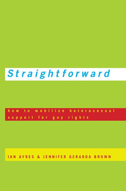 Straightforward By: Ian Ayres,Jennifer Gerarda Brown