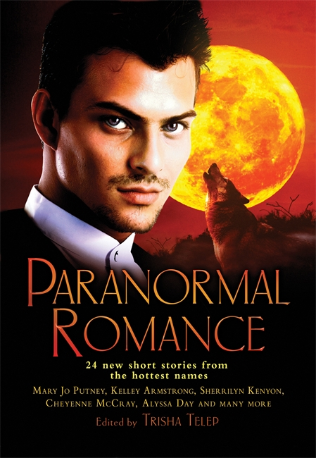 The Mammoth Book of Paranormal Romance By: Trisha Telep