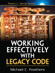 Working Effectively with Legacy Code By: Michael Feathers