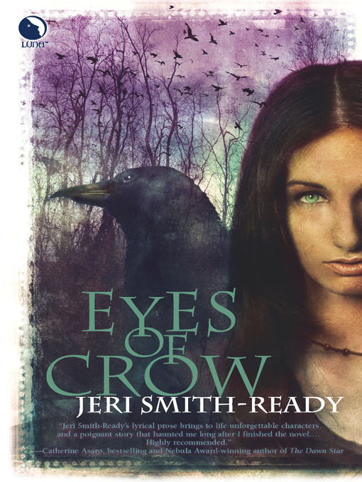 Eyes of Crow By: Jeri Smith-Ready