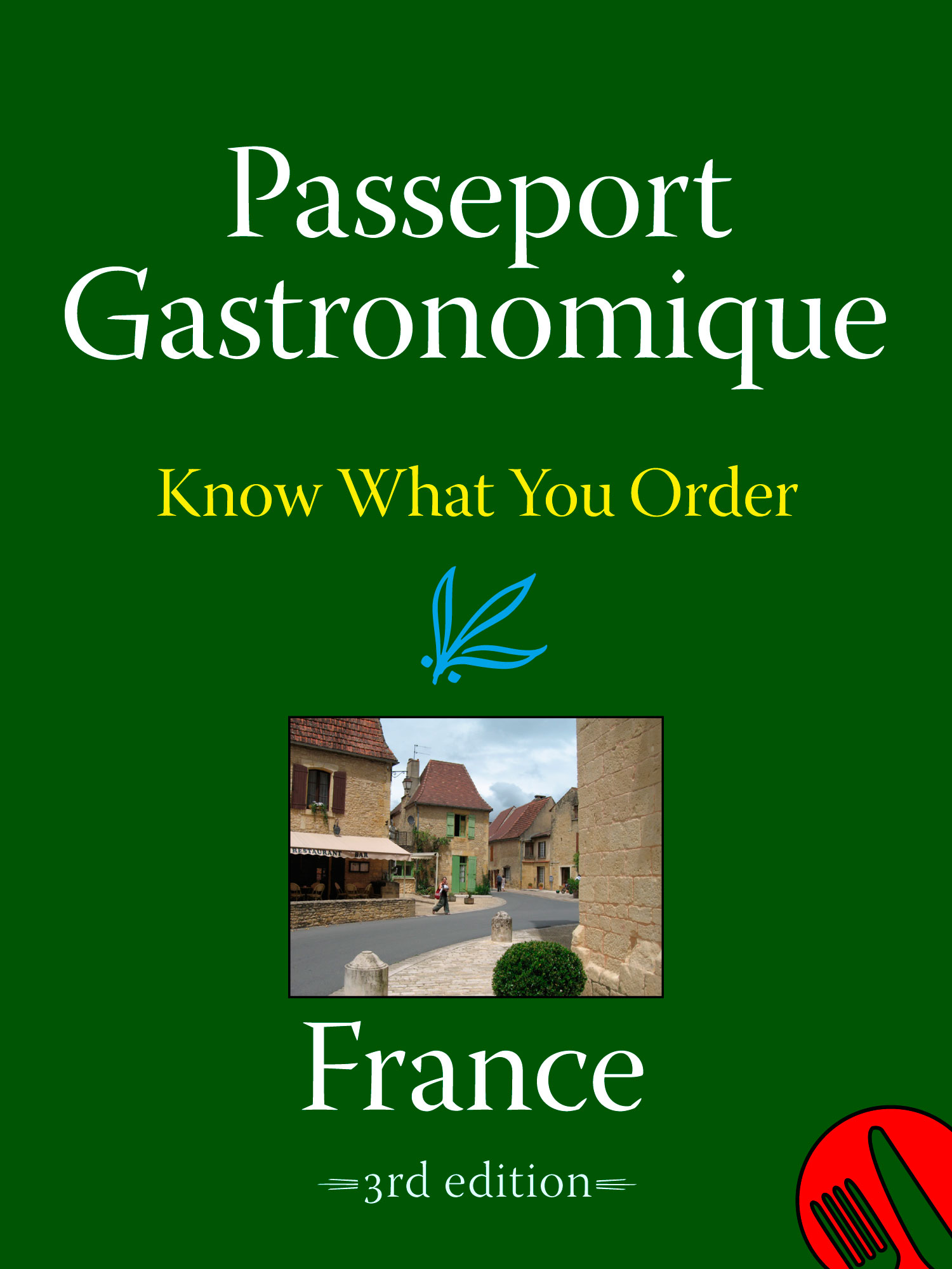 Passeport Gastronomique: FRANCE
