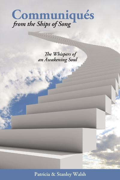 Communiqués From The Ships of Song: The Whisperings of an Awakening Soul