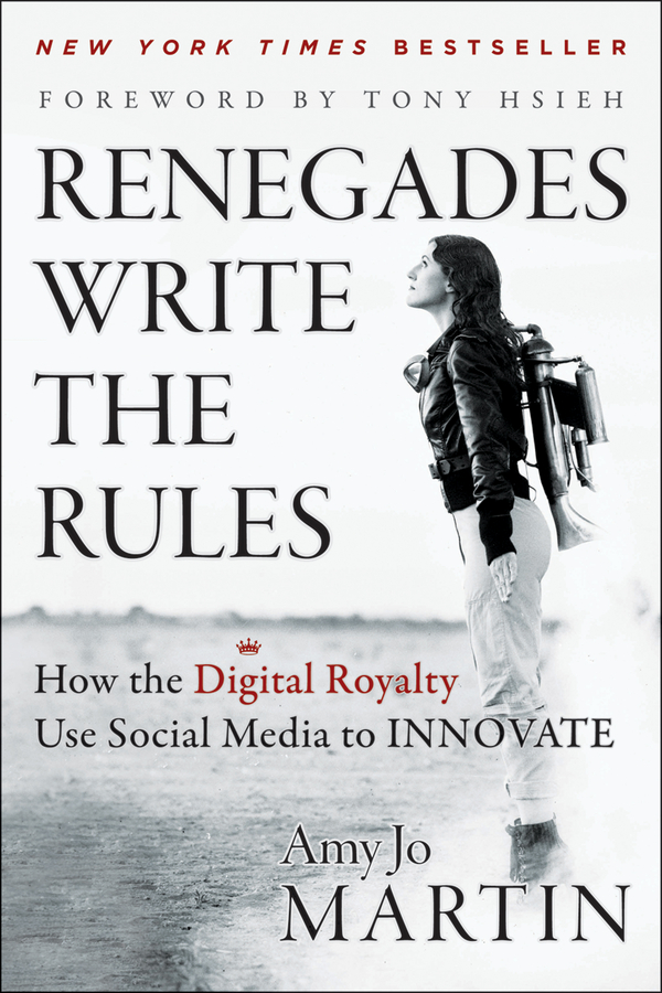 Renegades Write the Rules By: Amy Jo Martin