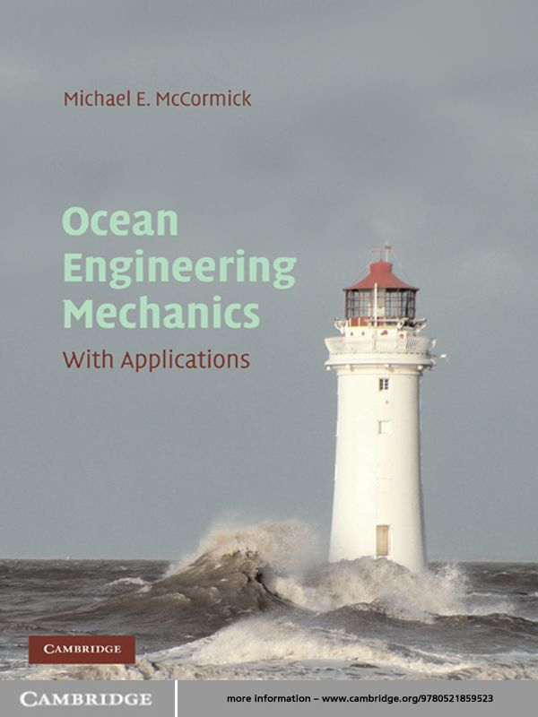 Ocean Engineering Mechanics By: Michael E. McCormick