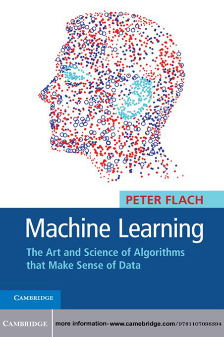 Machine Learning By: Peter Flach