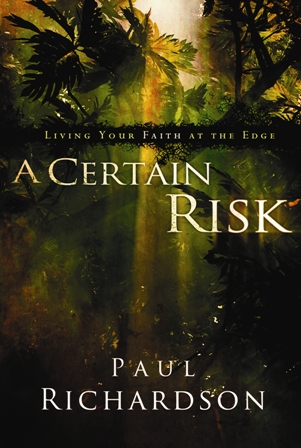 A Certain Risk By: Paul   Richardson