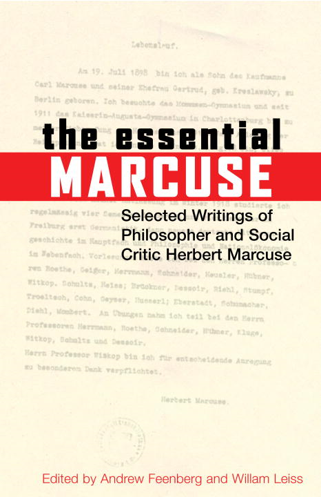 The Essential Marcuse By: Herbert Marcuse