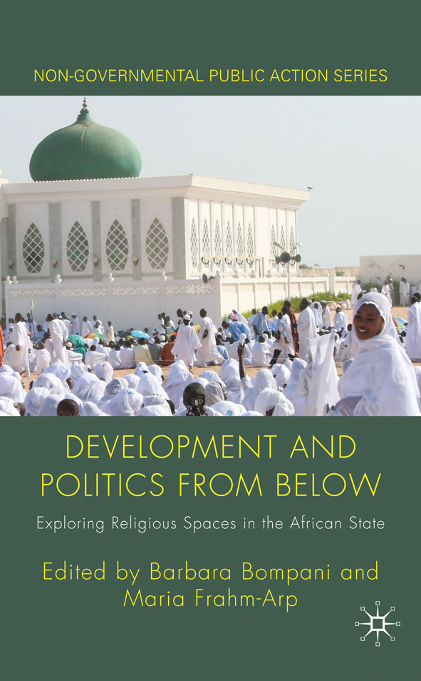 Development and Politics from Below Exploring Religious Spaces in the African State