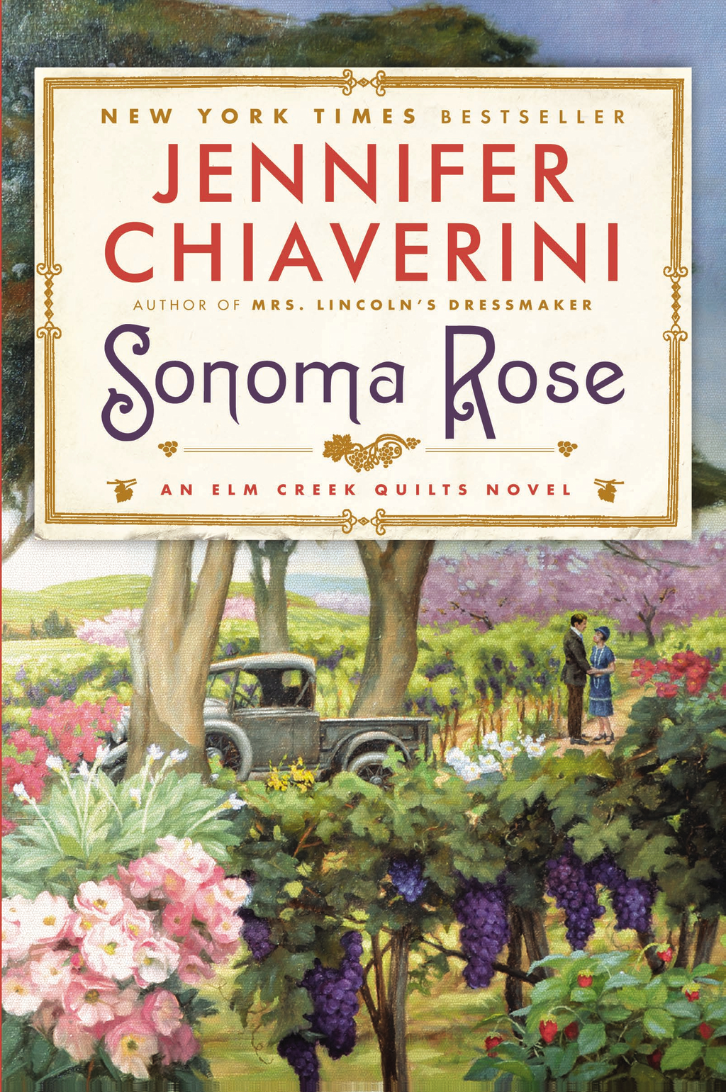 Sonoma Rose By: Jennifer Chiaverini