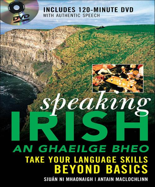 Speaking Irish (DVD Edition) : Take your language skills beyond basics: Take your language skills beyond basics