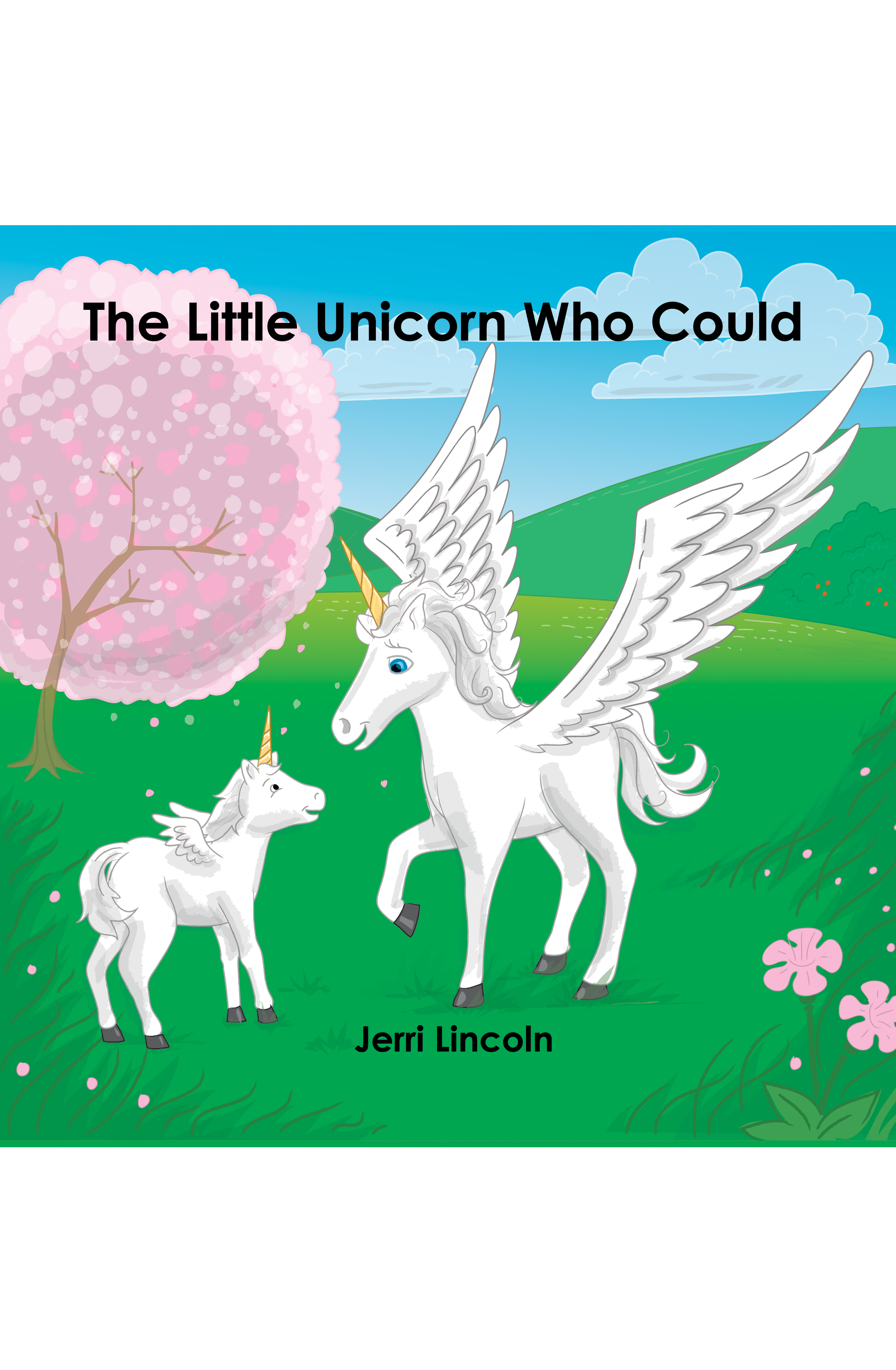The Little Unicorn Who Could
